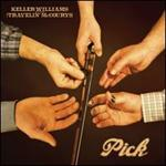 Keller Williams / The Travelin McCourys - Pick